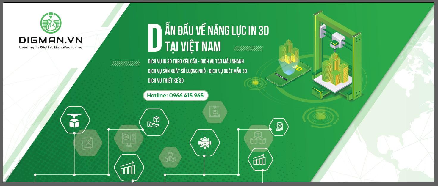 DIGMAN, dẫn đầu về năng lực in 3D tại Việt Nam